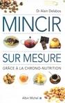 capa do Mincir sur mesure : grâce à la chrono-nutrition