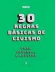 capa do 30 regras básicas de civismo  : para jovens... e adultos ; MACD