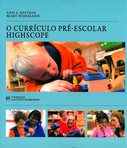 capa do O currículo pré-escolar highscope