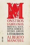 capa do Monstros fabulosos : drácula, alice, super-homem e outros amigos literários