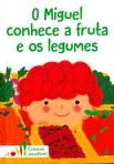 capa do O Miguel conhece a fruta e os legumes