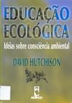 capa do Educação ecológica : idéias sobre consciência ambiental