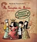 capa do As canções da Maria [ Registo sonoro] : especial história de Portugal