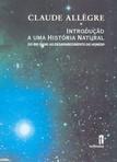 capa do Introdução a uma história natural : do big bang ao desaparecimento do homem