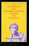 capa do A angústia do guarda-redes antes do penalty