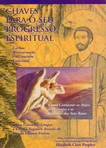 capa do Chaves para o seu progresso espiritual : carma, reencarnação e a senda espiritual; Como contactar os anjos, os arcanjos e os senhores dos sete raios : como consumir, limpar o carma negativo através do uso da chama violeta
