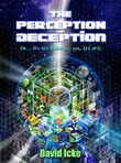 capa do The perception deception or...it's all bollocks-yes, all of it : the most comprehensive exposure of the