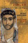 capa do Os dez espelhos de Benjamin Zarco