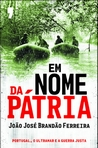 capa do Em nome da pátria : Portugal, o ultramar e a guerra justa