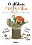 capa do O alfabeto nojento ou As aventuras de um rapaz que gosta de fazer asneiras