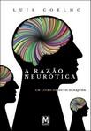 capa do A razão neurótica : um livro de auto-desajuda