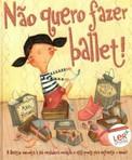 capa do Não quero fazer ballet!