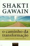capa do  O caminho da transformação : mudar o mundo, começando por si