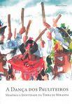capa do A dança dos Pauliteiros : memória e identidade da Terra de Miranda
