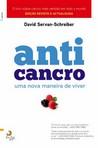 capa do Anticancro : uma nova maneira de viver