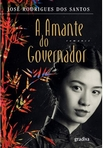 capa do A amante do governador : romance