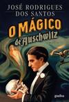capa do O mágico de Auschwitz : romance