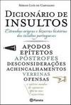 capa do Dicionário de insultos : a estranha origem e a bizarra história dos insultos portugueses