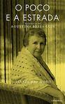 capa do O poço e a estrada : biografia de Agustina Bessa-Luís