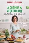 capa do Cozinha vegetariana rápida e prática
