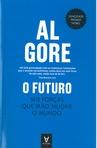 capa do O futuro : seis forças que irão mudar o Mundo