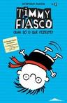 capa do Timmy Fiasco : olha só o que fizeste