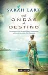 capa do As ondas do destino : um romance cheio de sensibilidade e sentimentos, ambientado na exótica ilha Hispaniola