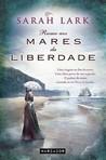 capa do Trilogia mar da liberdade : uma viagem ao fim da terra, uma alma presa de um segredo, o pulsar do amor