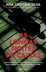 capa do As longas noites de caxias : uma foi torturada, a outra tinha prazer em torturar : duas mulheres que ficaram na história da PIDE