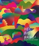 capa do Hei, Big Bang! : (ninguém disse que era fácil)