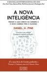 capa do A nova inteligência : treinar o lado direito do cérebro é o novo caminho para o sucesso