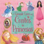 capa do O grande livro dos contos de princesas