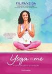 capa do Yoga-me : a arte de abrir o coração