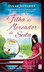 capa do A filha do mercador de seda ; tradução Ana Mendes Lopes