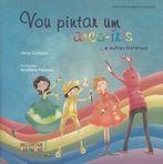 capa do Vou pintar um arco-íris... e outras histórias!