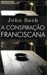 capa do A conspiração franciscana : romance