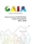 capa do Gaia todo um Mundo : desenvolvimento sustentável : cidade inteligente,  2013-2018 ; direção Câmara Municipal de Vila Nova de Gia