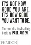 capa do It's not how good you are, it's how good you want to be